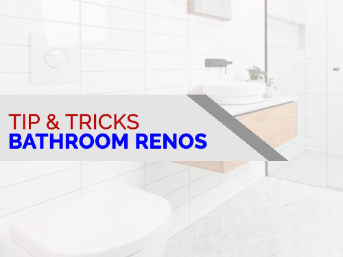 bathroom reno advise